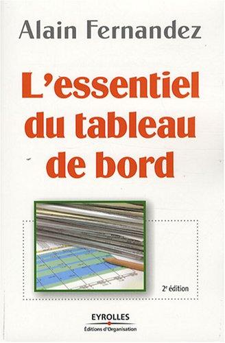 9782212540840: L'essentiel du tableau de bord : Méthode complète et mise en pratique avec Microsoft Excel