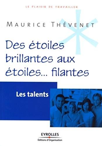 9782212541014: Des étoiles brillantes aux étoiles... filantes : Les talents