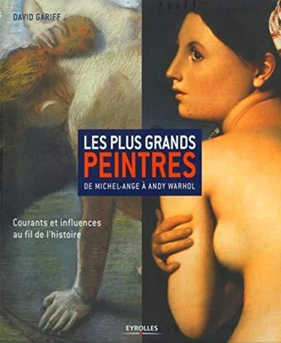 Les plus grands peintres (French Edition): David Gariff