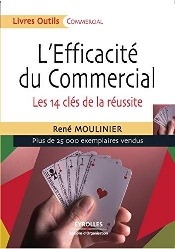 9782212541397: L'Efficacité du Commercial : Les 14 clés de la réussite