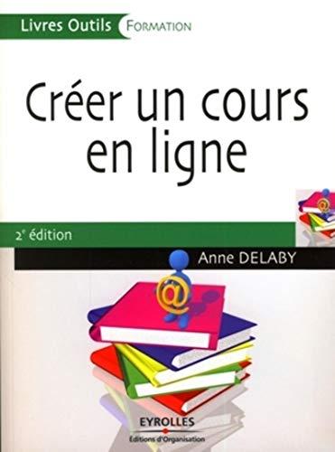 Créer un cours en ligne: Anne Delaby