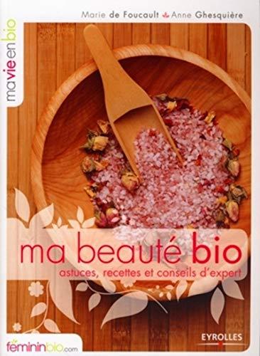 Ma beautà bio (French Edition): Eyrolles