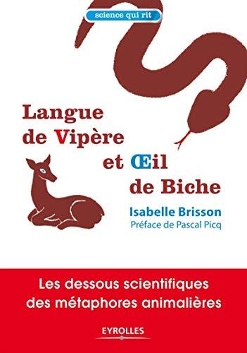 9782212542301: Langue de vipère et oeil de biche : Les dessous scientifiques des métaphores animalières