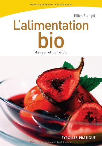 9782212542516: L'alimentation bio (French Edition)