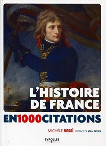 9782212543049: L'Histoire de France en 1 000 citations : Des origines � nos jours