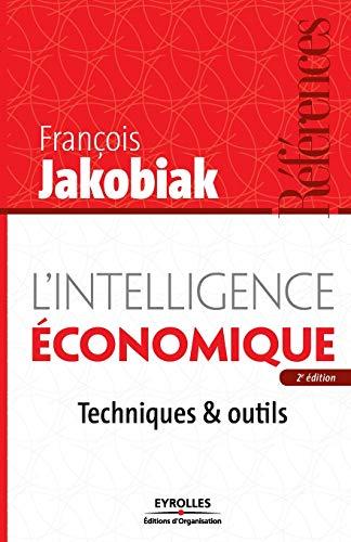 9782212543063: L'intelligence �conomique : Techniques & outils