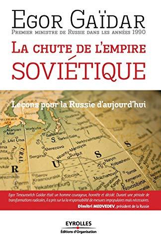 La chute de l'empire soviétique : Leçons pour la Russie d'aujourd'hui:...