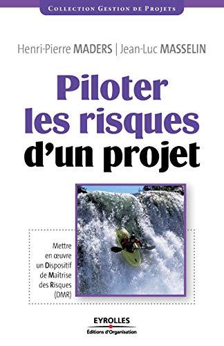 9782212543858: Piloter les risques d'un projet (French Edition)