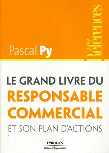 9782212544237: Le grand livre du responsable commercial et son plan d'actions