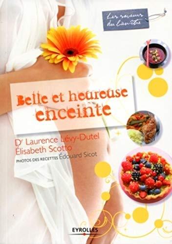 9782212544732: Belle et heureuse enceinte (French Edition)