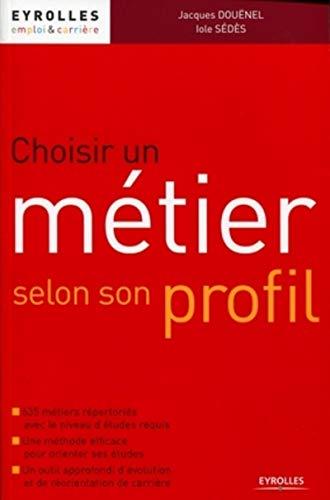 9782212544992: Choisir un métier selon son profil (French Edition)