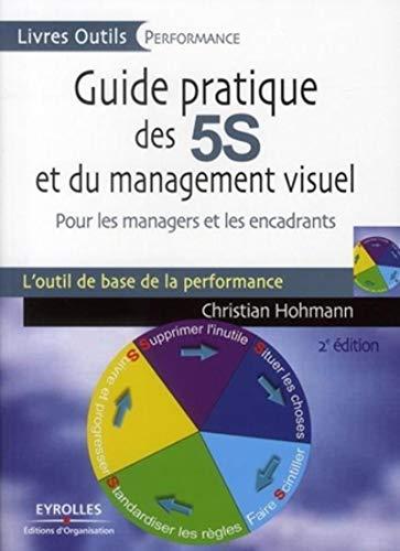 9782212545029: Guide pratique des 5s et du management visuel - pour les managers et les encadra (Livres Outils)