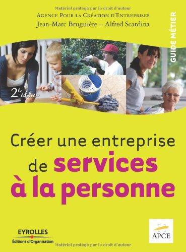 9782212545180: Créer une entreprise de services à la personne (French Edition)