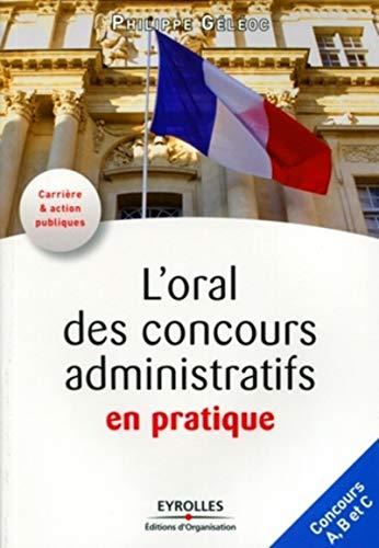 9782212545487: L'oral des concours administratifs en pratique (French Edition)