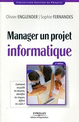 9782212545951: Manager un projet informatique