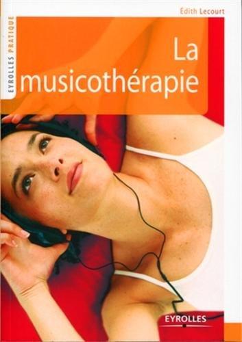 9782212546002: La musicothérapie (French Edition)