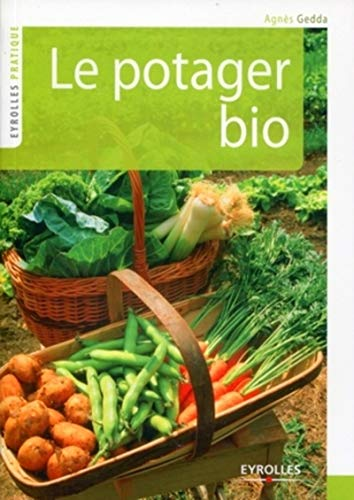 9782212546026: Le potager bio (French Edition)