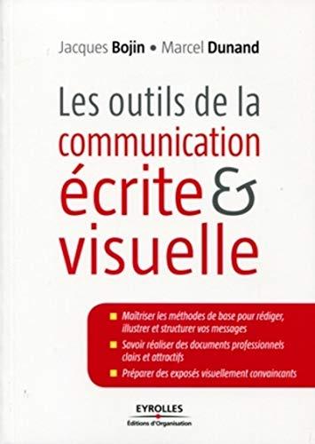 9782212546484: Les outils de la communication écrite et visuelle