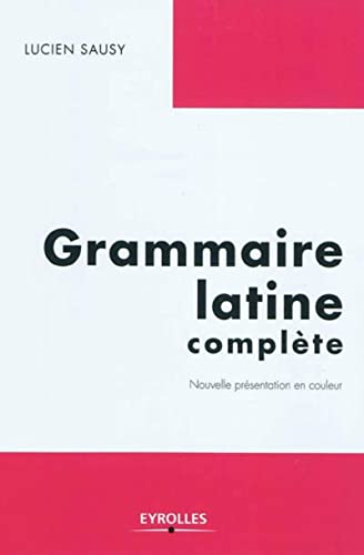 9782212546859: Grammaire latine complète (French Edition)