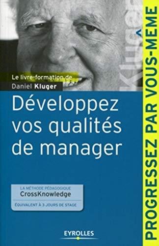 9782212547191: Développez vos qualités de manager