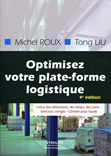 9782212547283: Optimisez votre plate-forme logistique : Exercices corrigés (1Cédérom)