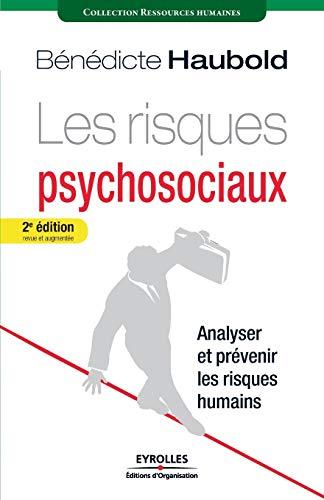 9782212548174: Les risques psychosociaux - Analyser et prévenir les risques humains