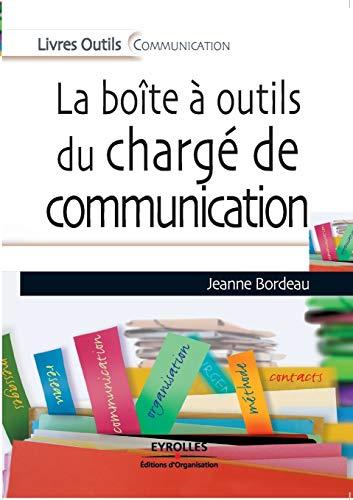 La boîte à outil, du chargé de communication