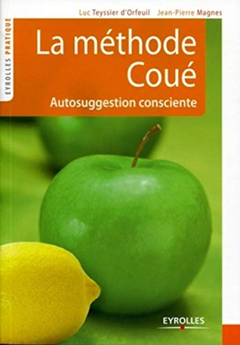 9782212548389: La méthode Coué : Autosuggestion consciente