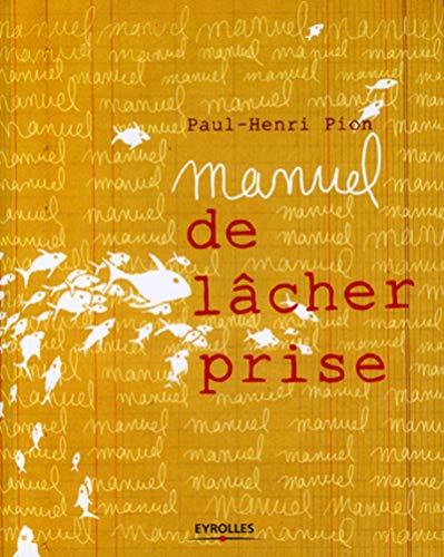 9782212548631: Manuel de l�cher prise