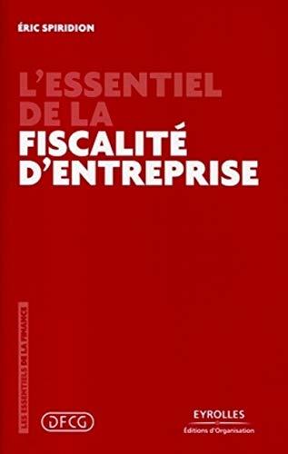 9782212548723: L'essentiel de la fiscalité d'entreprise