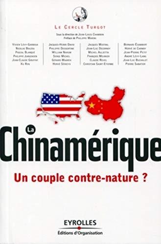 La chinamérique: Un couple contre-nature?: Le cercle Turgot;