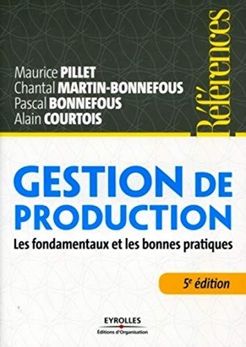 9782212549775: Gestion de production : Les fondamentaux et les bonnes pratiques.