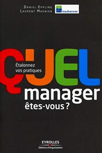 Quel manager êtes-vous ? (French Edition): Daniel Eppling