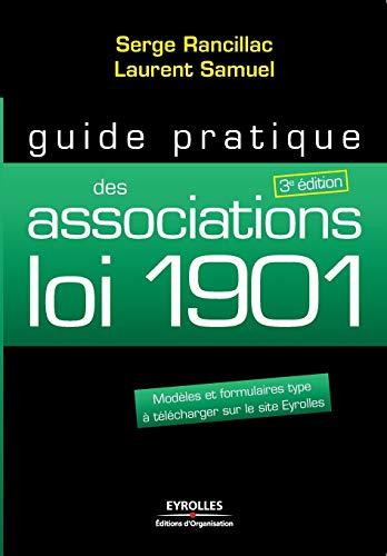 9782212549874: Guide pratiqeu des associations loi 1901 (French Edition)