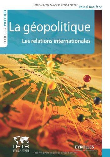 9782212549928: La géopolitique (French Edition)