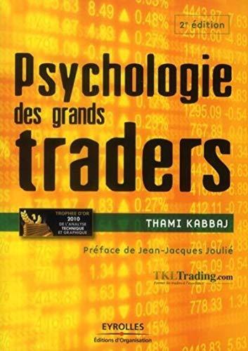 9782212552263: psychologie des grands traders (2e édition)