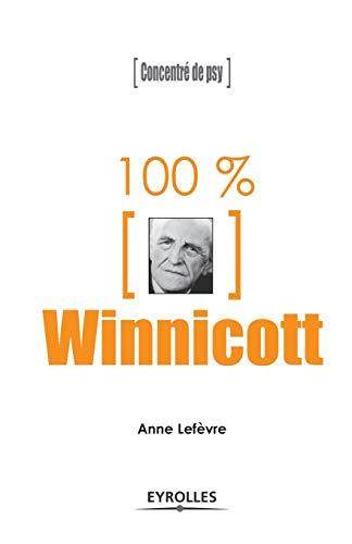 100% WINNICOTT: LEFEVRE ANNE