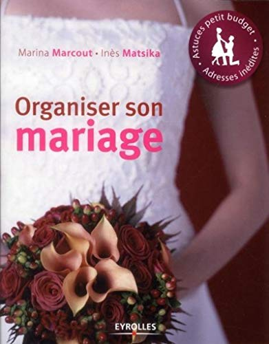 9782212552850: Organiser son mariage: Astuces petit budget. Adresses in�dites