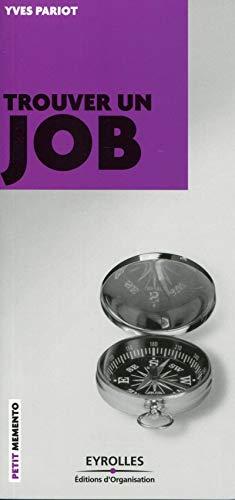 9782212552942: Trouver un job