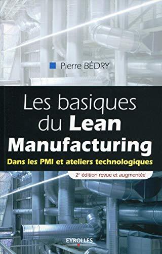 Les basiques du Lean Manufacturing (French Edition): Pierre Bédry