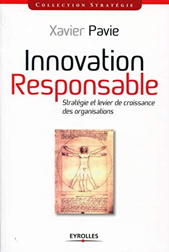 Innovation-responsable (French Edition): Xavier Pavie