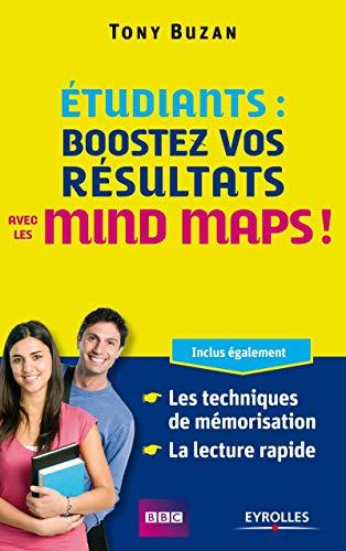 9782212553321: Etudiants : boostez vos r�sultats avec les mind maps ! Inclus �galement : les techniques de m�morisation, la lecture rapide