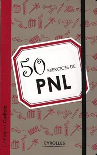 9782212554045: 50 exercices de PNL