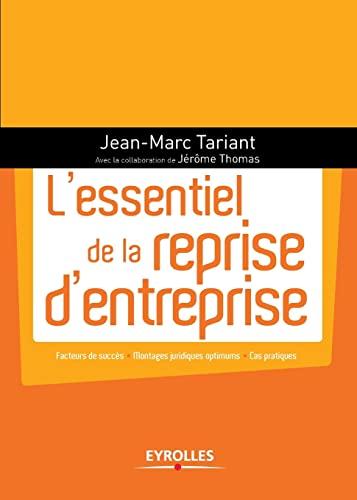 L'essentiel de la reprise d'entreprise : Facteurs: Jean-Marc Tariant; Jérôme