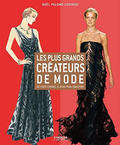 9782212554380: Les plus grands créateurs de mode : De Coco Chanel à Jean Paul Gaultier