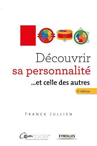 Découvrir sa personnalité... et celles des autres: Franck Jullien