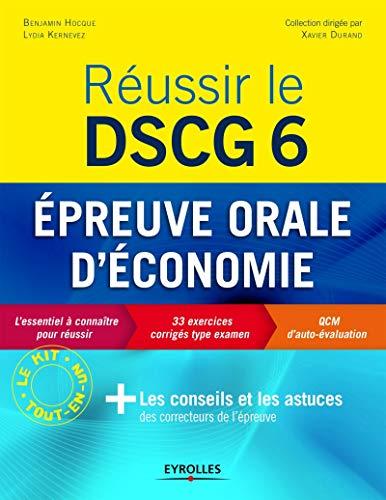 Réussir le DSCG 6 : Epreuve orale d'économie se dé...