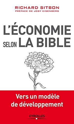 9782212555363: L'économie selon la Bible : Vers un modèle de développement