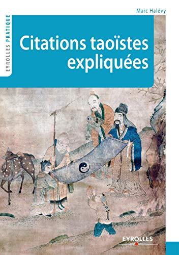 9782212555417: Citations tao�stes expliqu�es