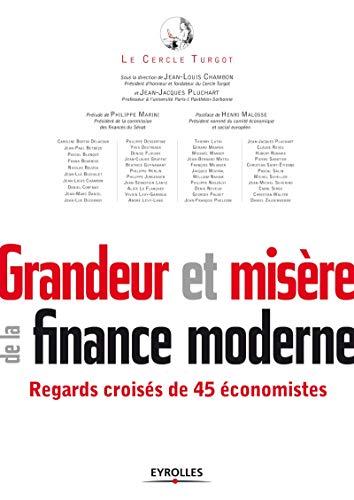 9782212555479: Grandeur et mis�re de la finance moderne. Regards crois�s de 45 �conomistes.